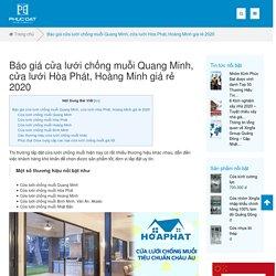 Báo giá cửa lưới chống muỗi Quang Minh, Hòa Phát, Hoàng Minh giá rẻ