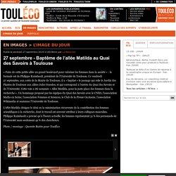 Baptême de l'allée Matilda au Quai des Savoirs à Toulouse