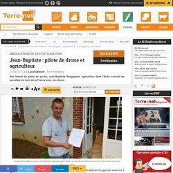 Jean-Baptiste Bruggeman, agriculteur dans l'aube pilote un drone