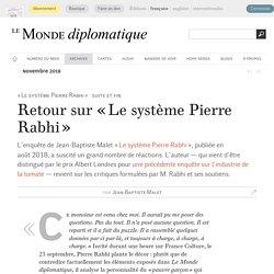 Retour sur « Le système Pierre Rabhi », par Jean-Baptiste Malet (Le Monde diplomatique, novembre 2018)