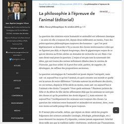 Jean-Baptiste Jeangène Vilmer - La philosophie à l'épreuve de l'animal (éditorial)