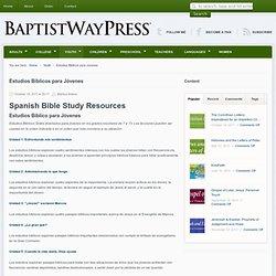 BaptistWay Press » Bible studies for all ages » Estudios Biblicos para Jóvenes