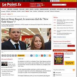 """Qui est Dean Baquet, le nouveau chef du """"New York Times"""" ?"""