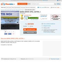 BARA SPATE OPEL ASTRA J - #1109899004