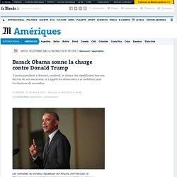Barack Obama sonne la charge contre Donald Trump