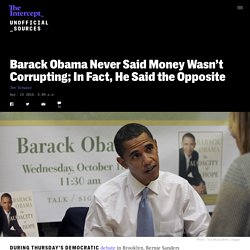 Barack Obama Never Said Money Wasn't Corrupting; In Fact, He Said the Opposite