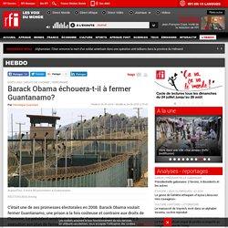 Barack Obama échouera-t-il à fermer Guantanamo? - Hebdo