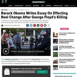Barack Obama Writes Essay On Effecting Real Change After George Floyd's Killing