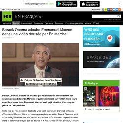 Barack Obama adoube Emmanuel Macron dans une vidéo diffusée par En Marche!
