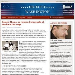 Barack Obama, sa nounou transexuelle et les droits des Gays
