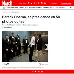 Barack Obama, sa présidence en 50 photos cultes