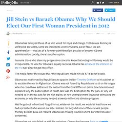 Jill Stein vs Barack Obama: Why We Should Elect Our First Woman President in 2012
