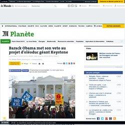 Barack Obama met son veto au projet d'oléoduc géant Keystone