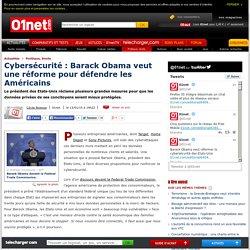 Barack Obama veut réformer la cybersécurité des Etats-Unis