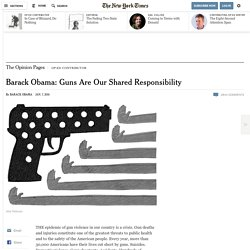 Barack Obama: Guns Are Our Shared Responsibility