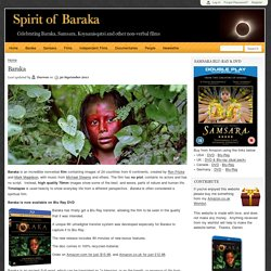 Baraka - a film by Ron Fricke, Mark Magidson, music by Michael Stearns, shot on 70mm film, contains time-lapse