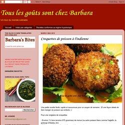 Tous les goûts sont chez Barbara: Croquettes de poisson à l'indienne