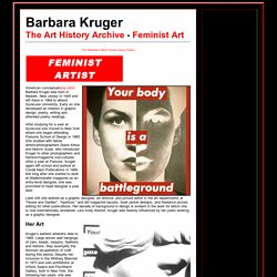 Barbara Kruger - Feminist Artist