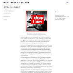 Barbara Kruger Artist - Mary Boone Gallery