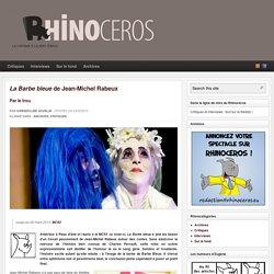 La Barbe bleue de Jean-Michel Rabeux