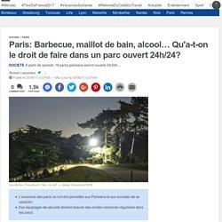 Paris: Barbecue, maillot de bain, alcool… Qu'a-t-on le droit de faire dans un parc ouvert 24h/24?