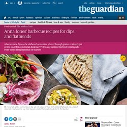 Anna Jones' barbecue recipes for dips and flatbreads