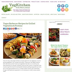 Vegan Barbecue: Recipes for Grilled Vegetables & Proteins
