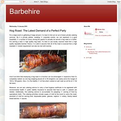 Barbehire: Hog Roast: The Latest Demand of a Perfect Party