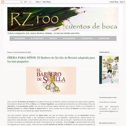 ÓPERA PARA NIÑOS: El Barbero de Sevilla de Rossini adaptada para los más pequeños