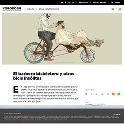 El barbero bicicletero y otras bicis insólitas