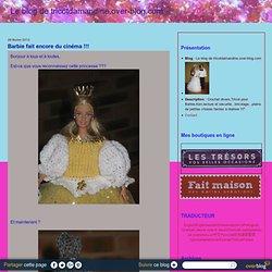 Barbie fait encore du cinéma !!! - Le blog de tricotdamandine.over-blog.com