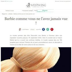 Barbie comme vous ne l'avez jamais vue !