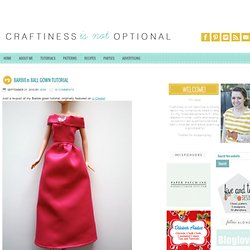 Barbie® Ball Gown Tutorial