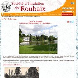 Le Parc de Barbieux - Société d'émulation de Roubaix