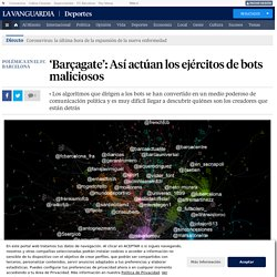 'Barçagate': Así actúan los ejércitos de bots maliciosos