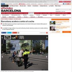 Barcelona acelera contra el coche