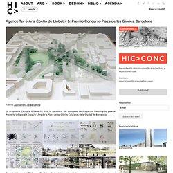 Agence Ter & Ana Coello de Llobet > 1r Premio Concurso Plaza de les Glòries. Barcelona