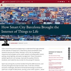 How Smart City Barcelona Brought the Internet of Things to Life
