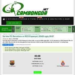 Soi kèo FC Barcelona vs RCD Espanyol, 03h00 ngày 09/07