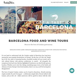 Barcelona Food and Wine Tours - The best Foodie&Tours