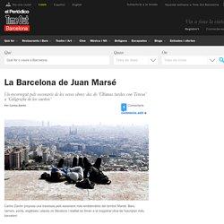 La Barcelona de Juan Marsé - On Anar