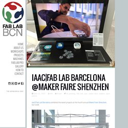 Fab Lab Barcelona @Maker Faire Shenzhen