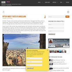 Bitter Sweet Taste Of Barcelona - IgorIgor