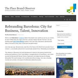 Barcelona Rebranding - City Branding Case Study
