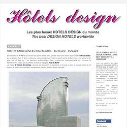 Hôtel W BARCELONA by Ricardo Bofill - Barcelone - ESPAGNE