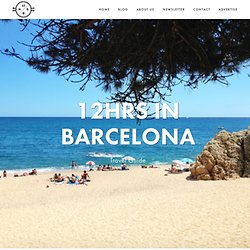 in Barcelona — 12hrs – Travel Guides for people like you!