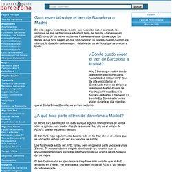 Servicio de Tren de Barcelona a Madrid: Tren de Alta Velocidad (AVE) o Servicios Nocturnos
