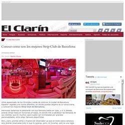 Conoce como son los mejores Strip Club de Barcelona - El Clarín