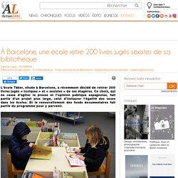 À Barcelone, une école retire 200 livres jugés sexistes de sa bibliothèque