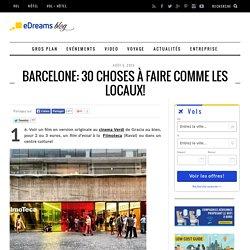 Barcelone: 30 choses à faire comme les locaux! - Le blog de voyage - eDreams - Page 2